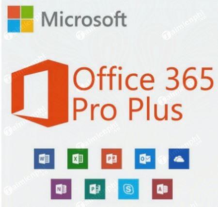 Download Office 365 ProPlus 2019 - Ứng dụng văn phòng cho