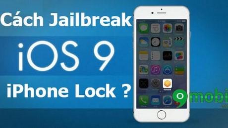 jb ios 9 cho iphone lock
