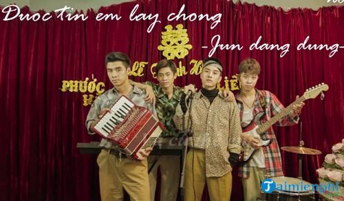 loi bai hat duoc tin em lay chong juun dang dung 2