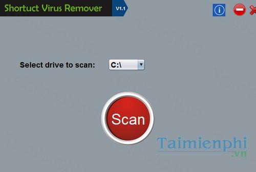 Download Shortcut Virus Remover 1 0 - Diệt virus tạo shortcut trên máy