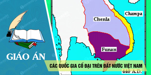 giao an cac quoc gia co dai tren dat nuoc viet nam