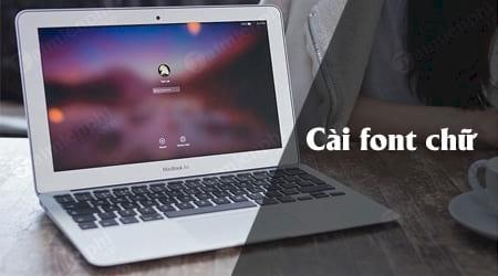 cach cai font chu tren macbook them font cho mac