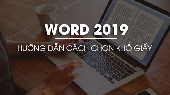 cach chon kho giay trong word 2019