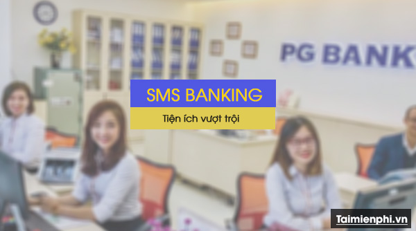 cach dang ky sms banking pgbank 2