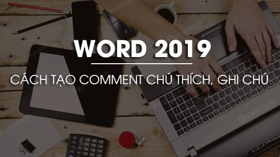 cach tao comment trong word 2019