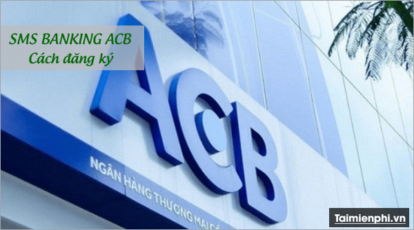 dang ky sms banking acb 2
