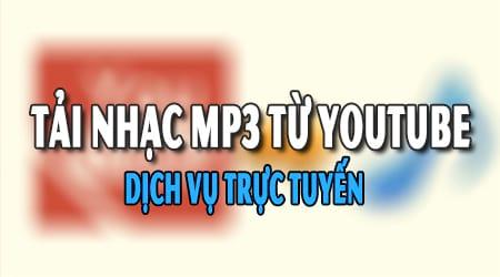 chuyển nhạc youtube sang mp3
