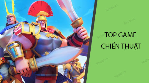 top game chien thuat android dang choi nhat