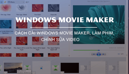 cach cai windows movie maker, lam phim, chinh sua video