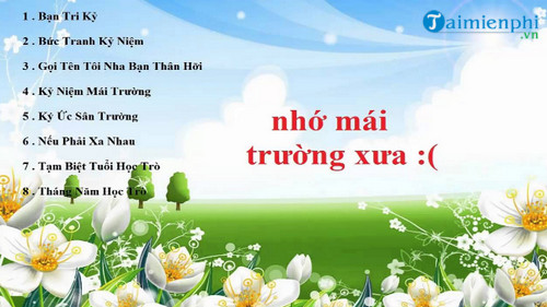 nhac hay ve ban be thay co mai truong 2