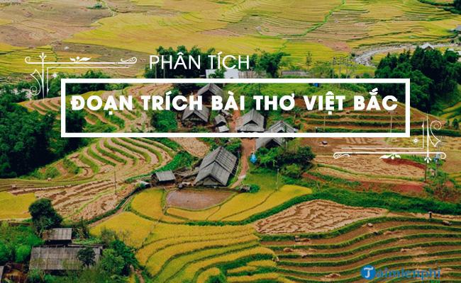 Phân tích đoạn trích bài thơ Việt Bắc 1