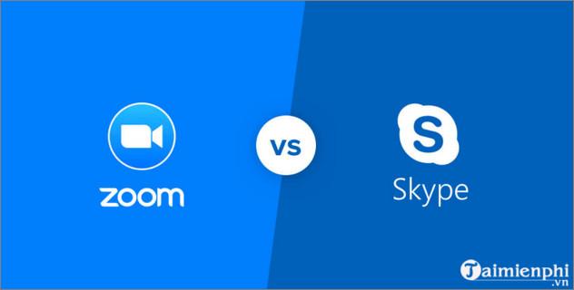 skype vs zoom su dung cai nao hoc online hop truc tuyen tot hon