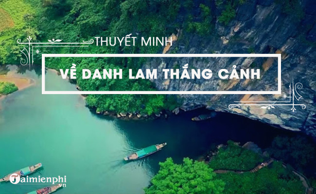 thuyet minh ve danh lam thang canh que em