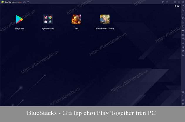 gia lap android choi play together tren pc muot nhat