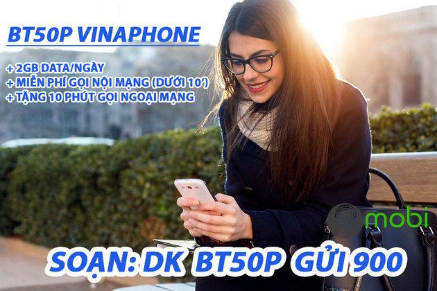 cach dang ky goi cuoc data 4g bt50p vinaphone