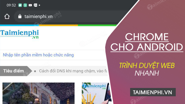 download chrome cho android