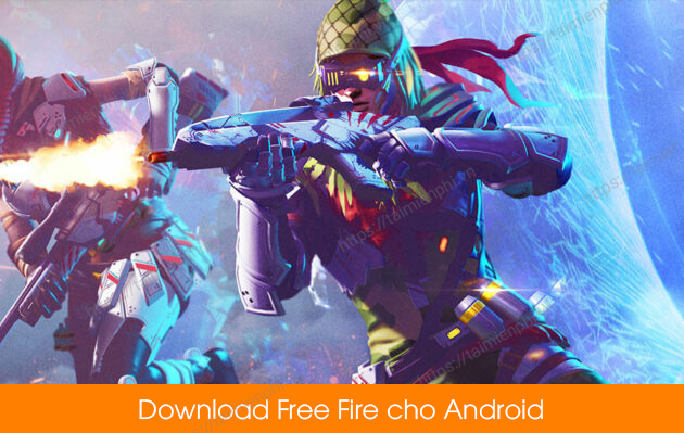 download garena free fire cho android