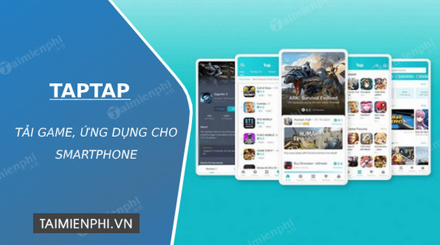 taptap apk - tải tap tap, kho game cho điện thoại android, ios -taimie